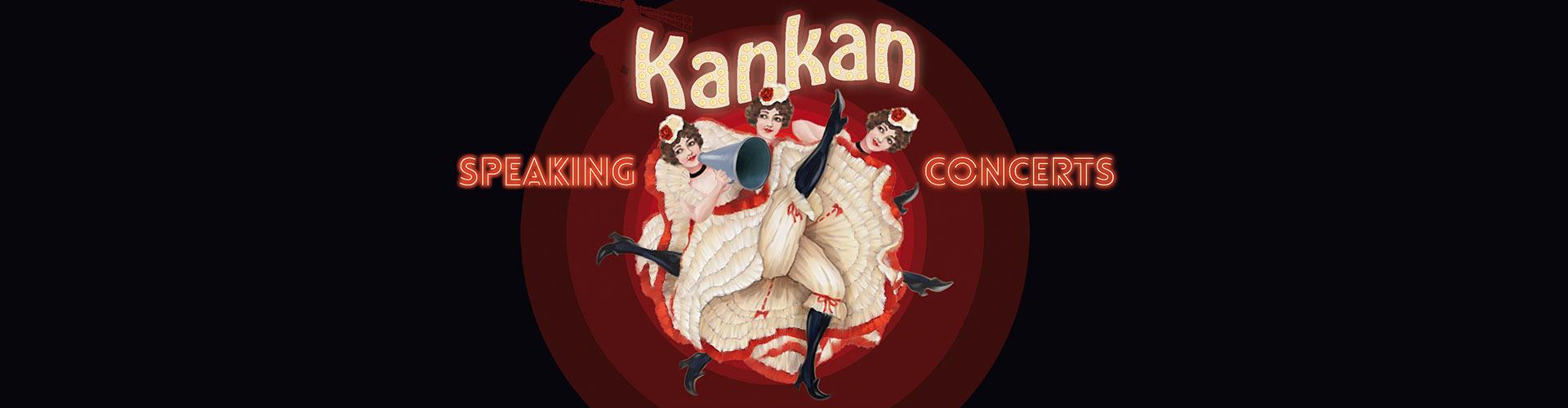 Speaking Concerts - Kankan, czyli zawracanie głowy nogami - Poznań